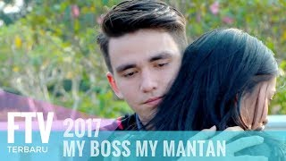FTV Chris Laurent & Hanna Prinantina | My Boss My Mantan