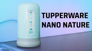 Trên tay máy lọc nước Tupperware Nano Nature