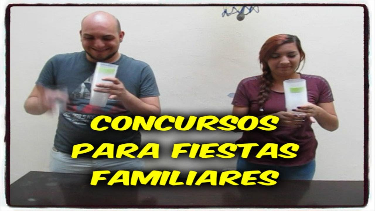 Concursos Para Fiestas Familiares Youtube