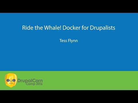 Ride The Whale! Docker For Drupalists