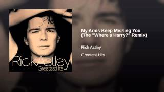 "My Arms Keep Missing You (The ""Where"