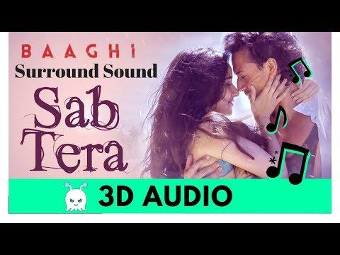 SAB TERA | BAAGHI | Extra 3D Audio | Surround Sound | Use Headphones 👾