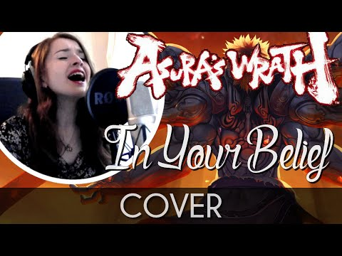 ♈ [Cover] In Your Belief - Asura's Wrath