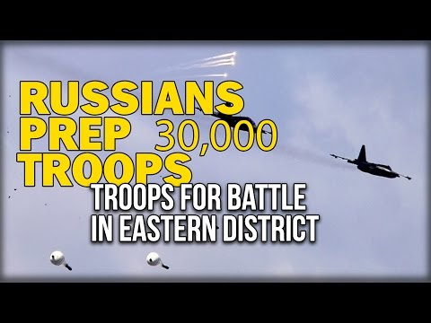 RUSSIANS PREP 30,000 TROOPS FOR BATTLE IN EASTERN DISTRICT