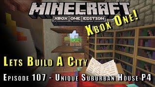 Minecraft :: Lets Build A City :: Unique Suburban House P4 :: E107