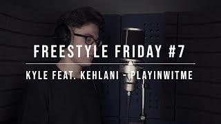 Kyle feat. Kehlani - Playinwitme (Alex Koss Freestyle) #FreestylefridayEp7