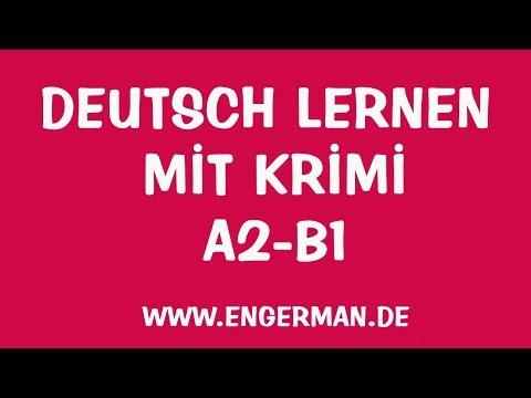 Deutsch Lernen mit Krimi - Deutsch für Alle