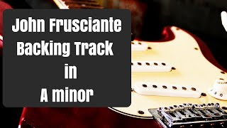 John Frusciante Style Backing Track in A minor - Indie Rock Guitar Backtrack - Figure 8 Lick RHCP