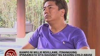24Oras: Kampo ni Willie Revillame, itinangging ipinaaresto siya kaugnay ng kasong child abuse