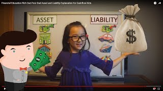 Financial Education Rich Dad Poor Dad Asset and Liability Explanation for Cashflow Kids