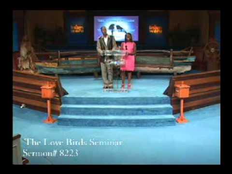 The Love Birds Seminar 1 of 11 Sermon #8223