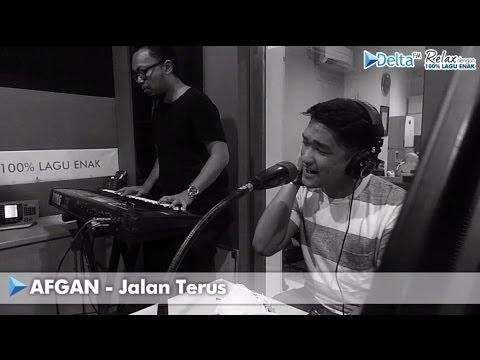 AFGAN - Jalan Terus (live At DELTA FM)