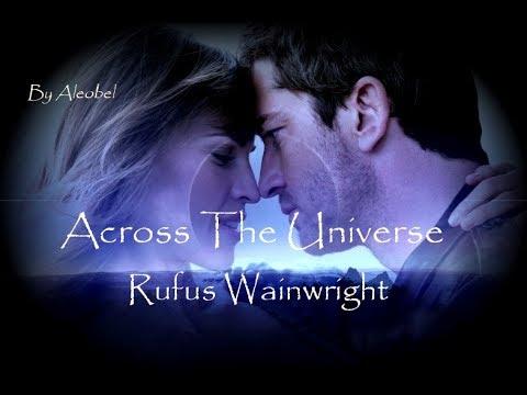 Across The Universe ♥  Rufus Wainwright ~ Lyrics