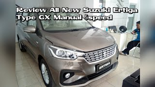 Review All New Ertiga Type GX Manual 5speed 2018 Indonesia