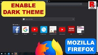 ENABLE DARK THEME IN MOZILLA FIREFOX 2019