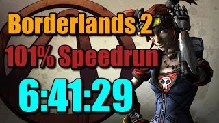 101% Borderlands 2 Speedrun 6:41:29 (WR)