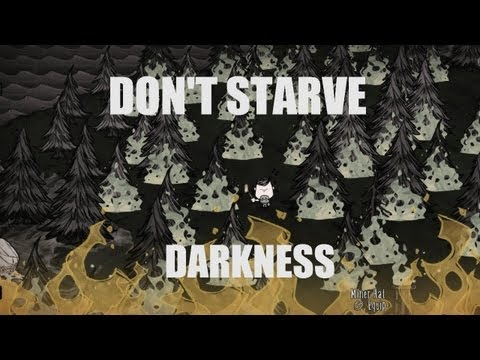 Don't Starve's Adventure Mode: Chapter 5 - Darkness