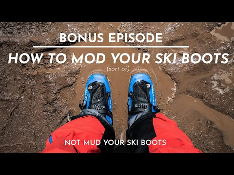 the-fifty---bonus-ep.---how-to-mod-your-ski-boots-(sort-of)