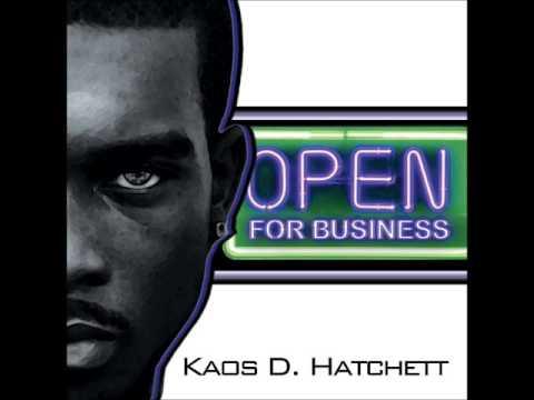 """Kaos D. Hatchett ft. King Black  """"How  U Eating"""""""