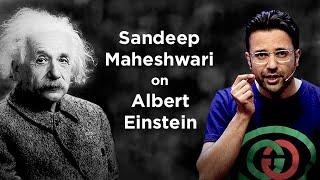 Sandeep Maheshwari on Albert Einstein | Hindi