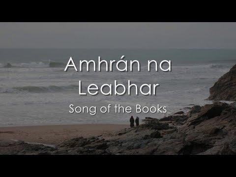 Amhrán na Leabhar (Song of the Books) - LYRICS + Translation