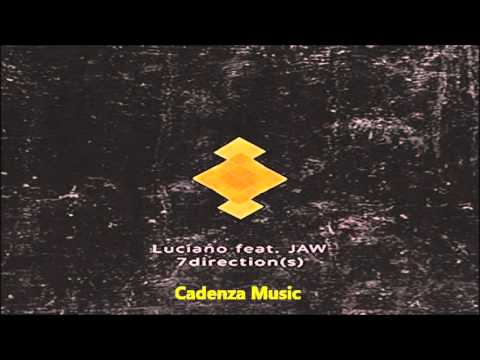 Luciano feat. JAW - 7direction(s) (Dennis Ferrer Remix) [Cadenza Music]