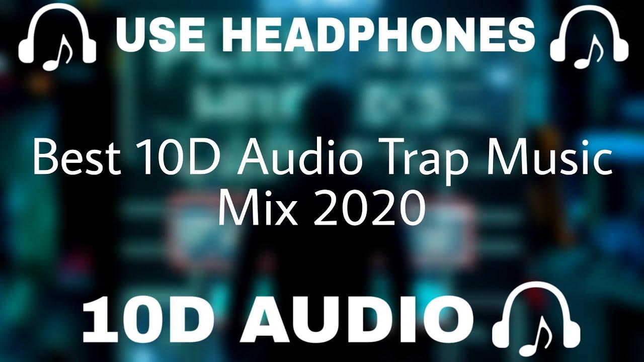 Download Best 10D Audio Trap Music Mix 2020 ⚡ Hip Hop 2020 Rap ⚡ Future Bass Remix 2020  - 10D SOUNDS