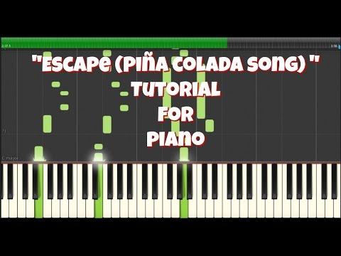 Escape Piña Colada Song Synthesia Piano Tutorial