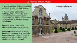 Decadenza e riforma della chiesa nell'xi secolo; l'abbazia di cluny; certosini cistercensi; la patarìa; l'intrervento enrico iii nell'elezione del ponte...