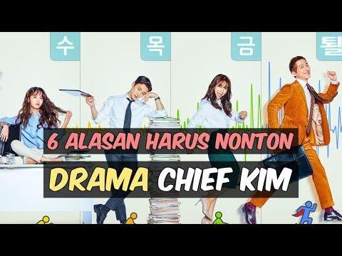 6 Alasan Harus Nonton Chief Kim | Drama Korea 2017