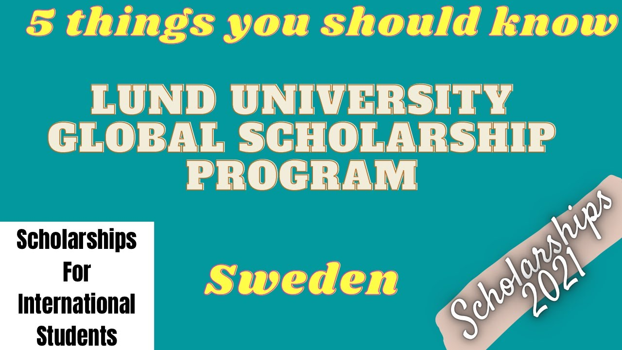 Lund University Global Scholarship Program | Scholarships for international students