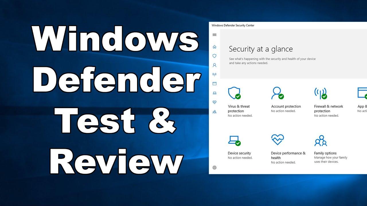 Windows Defender Antivirus Test & Review 2019 - Antivirus Security Review