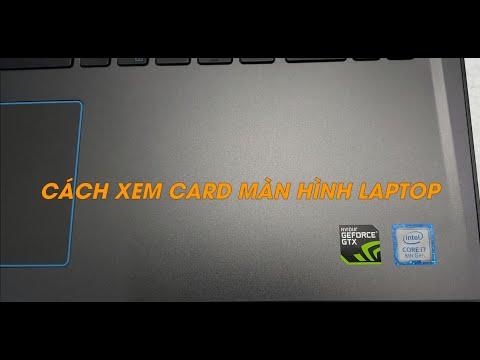 HOCVIENiT.VN - Hướng dẫn cách xem Card màn hình laptop