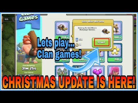 (HINDI) Let's Play All New CLAN GAMES In The NEW CHRISTMAS UPDATE Of Clash Of Clans 2017!