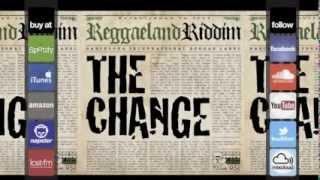 The Change Riddim - Megamix (Reggaeland Prod. 2013)