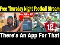 Watch Free NFL Live Stream | Thursday Night Football any device including PS4 and Xbox|#FreeFootball