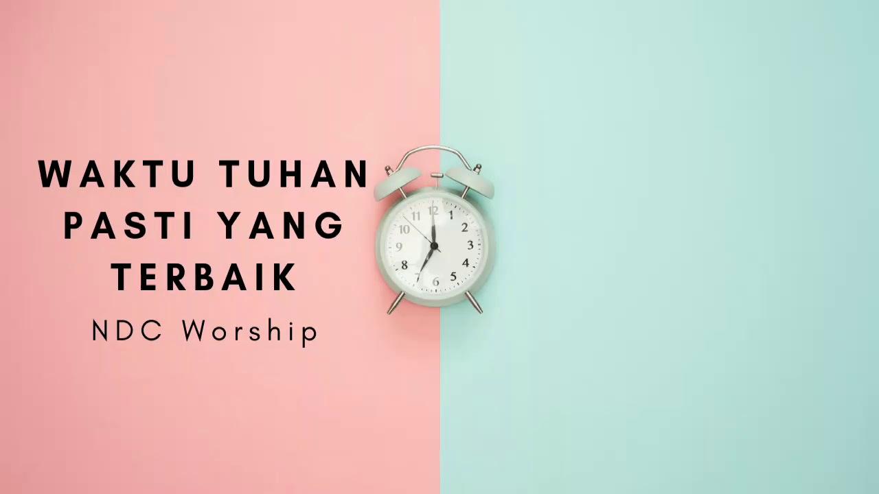 Waktu Tuhan Pasti Yang Terbaik