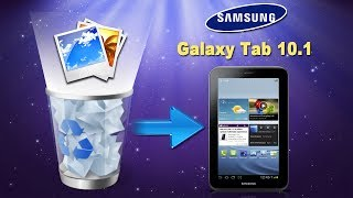 [Galaxy Tab Photos Recovery]: How to Recover Deleted Photos/Pictures from Galaxy Tab 10.1