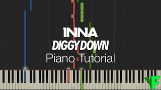 Piano Tutorial - INNA - Diggy Down (feat. Marian Hill)