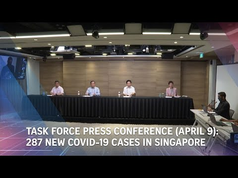 Task Force Press Conference (April 9): 287 New Covid-19 Cases In Singapore | The Straits Times