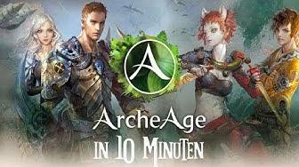 Archeage in 10 Minuten!