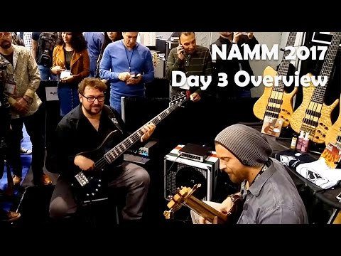 NAMM 2017 Day 3 Overview