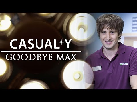 Casualty Trailer - Goodbye Max