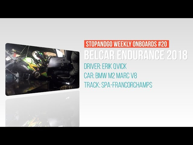Stopandgo weekly onboards #20 - Spa Euro Race Eric Qvick VR Racing