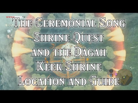 The Ceremonial Song Shrine Quest and the Dagah Keek Shrine Location and Guide