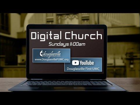Douglasville First UMC Digital Church August 23, 2020