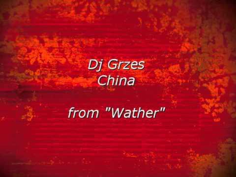 China - Dj Grzes