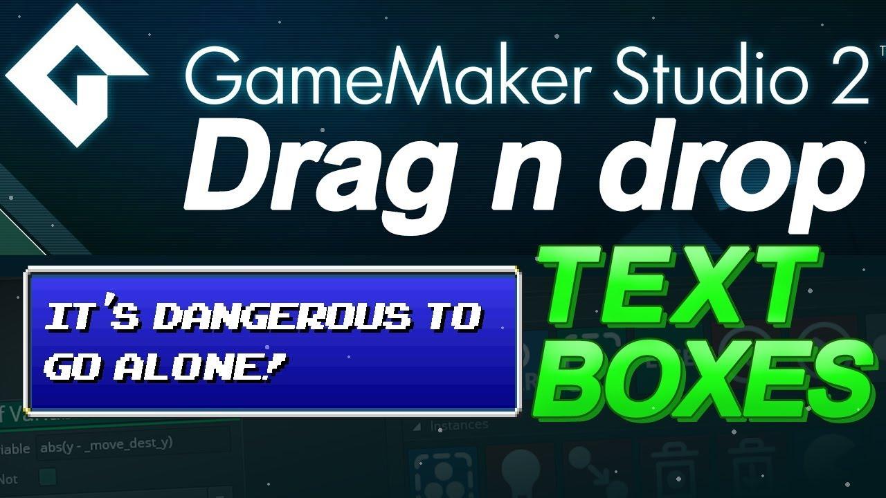 GameMaker Studio: Text Boxes Tutorial - (DnD) Drag and Drop