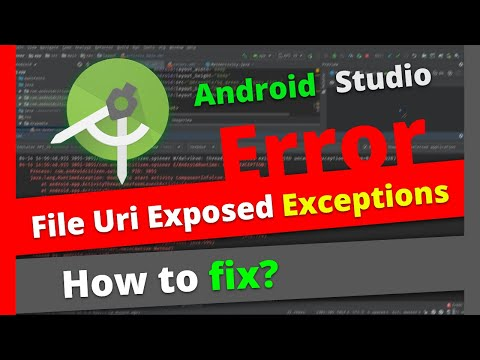 Android.os.FileUriExposedException On Android Studio | How To Use File Provider API?