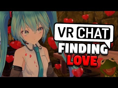 FINDING LOVE in VRChat